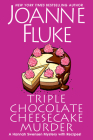 Triple Chocolate Cheesecake Murder: An Entertaining & Delicious Cozy Mystery with Recipes (A Hannah Swensen Mystery #24) Cover Image