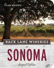 Back Lane Wineries of Sonoma, Second Edition Cover Image