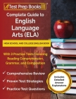 Complete Guide to English Language Arts (ELA): High School and College English Book with 3 Practice Tests Covering Reading Comprehension, Grammar, and Cover Image