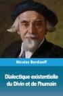 Dialectique existentielle du Divin et de l'humain Cover Image