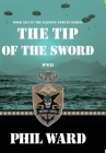 Tip of the Sword (Raiding Forces #13) Cover Image