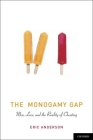 The Monogamy Gap: Men, Love, and the Reality of Cheating (Sexuality) Cover Image