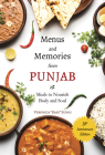 Menus and Memories from Punjab: Meals to Nourish Body and Soul Cover Image