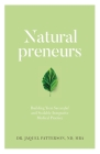 Naturalpreneurs: Building Your Successful and Scalable Integrative Medical Practice Cover Image
