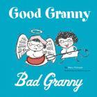 Good Granny/Bad Granny Cover Image