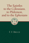 The Epistles to the Colossians, to Philemon, and to the Ephesians (Eerdmans Classic Biblical Commentaries) Cover Image