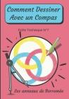 Comment Dessiner Avec Un Compas Fiche Technique N°7 Les anneaux de Borromée: Apprendre à Dessiner Pour Enfants de 6 ans Dessin Au Compas Cover Image