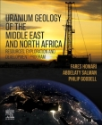 Uranium Geology of the Middle East and North Africa Cover Image