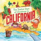 The Twelve Days of Christmas in California (Twelve Days of Christmas in America) Cover Image