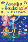 Amelia Bedelia & Friends #6: Amelia Bedelia & Friends Blast Off Cover Image
