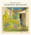 The Autobiography of Gustave Baumann Cover Image