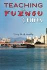 Teaching in Fuzhou, China Cover Image