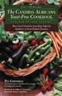 Candida Albicans Yeast-Free Cookbook: How Good Nutrition Can Help Fight the Epidemic of Yeast-Related Diseases Cover Image