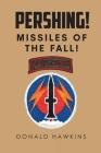 Pershing!: Missiles of the Fall! Cover Image