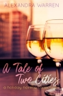 A Tale of Two Cities: A Holiday Novella Collection Cover Image