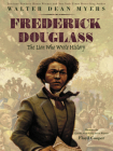 Frederick Douglass: The Lion Who Wrote History Cover Image