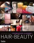 The Official Guide to Foundation Learning in Hair & Beauty Cover Image