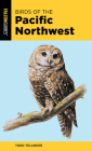 Birds of the Pacific Northwest (Falcon Pocket Guides) Cover Image