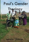 Paul's Gender Theology and the Ordained Women's Ministry in the CCAP in Zambia Cover Image