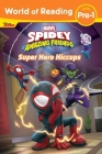 World of Reading: Spidey and His Amazing Friends Super Hero Hiccups Cover Image