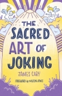 The Sacred Art of Joking Cover Image