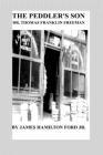 The Peddler's Son: Dr. Thomas Franklin Freeman Cover Image