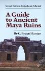 Guide to Ancient Maya Ruins Cover Image