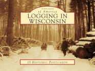 Logging in Wisconsin Cover Image