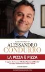 La pizza è pizza - Quattro chiacchiere con Alessandro Condurro Cover Image