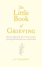 The Little Book of Grieving Cover Image