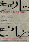 Lost History: The Enduring Legacy of Muslim Scientists, Thinkers, and Artists Cover Image