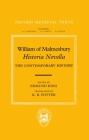 William of Malmesbury: Historia Novella: The Contemporary History (Oxford Medieval Texts) Cover Image