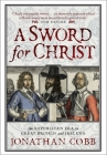 A Sword for Christ: The Republican Era in Great Britain and Ireland Cover Image