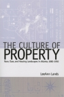 The Culture of Property: Race, Class, and Housing Landscapes in Atlanta, 1880-1950 (Politics and Culture in the Twentieth-Century South #9) Cover Image