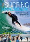 The Surfing Handbook: Mastering the Waves for Beginning and Amateur Surfers Cover Image