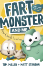 Fart Monster and Me: The Crash Landing (Fart Monster and Me, #1) Cover Image