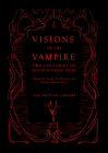 Visions of the Vampire: Two Centuries of Blood-sucking Tales Cover Image