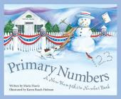 Primary Numbers: A New Hampshire Number Book (Count Your Way Across the U.S.A.) Cover Image