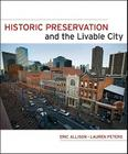 Historic Preservation and the Livable City Cover Image