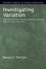 Investigating Variation: The Effects of Social Organization and Social Setting Cover Image