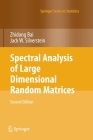 Spectral Analysis of Large Dimensional Random Matrices Cover Image