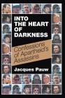 Into the Heart of Darkness: Confessions of Apartheid's Assassins Cover Image