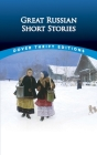 Great Russian Short Stories (Dover Thrift Editions) Cover Image