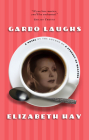 Garbo Laughs Cover Image