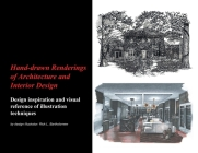 Hand-drawn Renderings of Architecture and Interior Design Cover Image