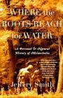 Where the Roots Reach for Water: A Personal and Natural History of Melancholia Cover Image