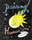 Passing for Human: A Graphic Memoir Cover Image