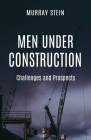 Men Under Construction: Challenges and Prospects Cover Image