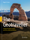 The Geotraveller: Geology of Famous Geosites and Areas of Historical Interest Cover Image