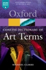 The Concise Dictionary of Art Terms Cover Image